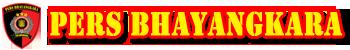 PERS BHAYANGKARA